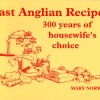 East Anglian Recipes – 300 years of Housewife's Choice