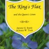 The King's Flax and the Queen's Linen